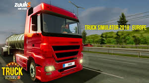 Truck Simulator 2018 : Europe Android Gameplay ᴴᴰ - YouTube