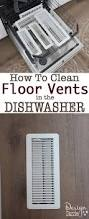 Floor Heater Grate Cover by How To Clean Floor And Ceiling Vents In The Dishwasher Design
