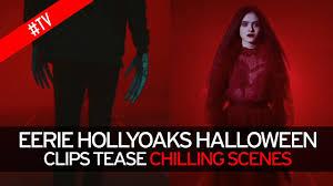 Halloween Ii Cast by Eerie Hollyoaks Halloween Clips Tease Chilling Scenes As Cast Gear