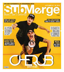 Hangtown Halloween Ball Location by Submerge Magazine Issue 224 October 10 24 2016 By Submerge