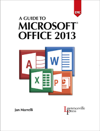 A Guide to Microsoft fice 2013 HC