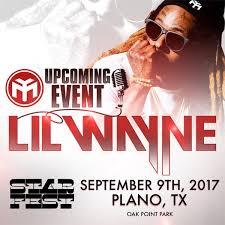 No Ceilings Lil Wayne Soundcloud by Wayne To Headline The 2017 Starfest Music Festival In Plano