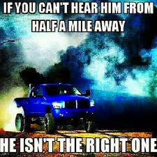 If You Can't Hear Him From Half A Mile Away. He Isn't The Right ... Sold Trucks Diesel Cummins Ram 2500 3500 Online 2014 Pickup Truck Gas Mileage Ford Vs Chevy Whos Best Truck Pictures Dodge Forum Small Big Service Ordrive Owner Operators Trucking Pin By Garrettyingst Yingstgarrett On Pinterest Rigs Badass Jockkin_ Hunting4horsepower 25 Quotes Ideas Quote Bestwtrucksnet Far From Stock Store Calypso Coaches Bus Hire Bus Coach Charter Tour Coach American Trucks Mostly Junk Right So What Is The Following
