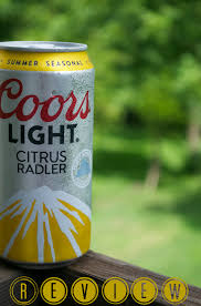 Coors Light Citrus Radler Review Diy Life After College Beer