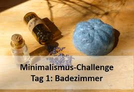 die minimalismus challenge eine woche plastikfrei tag 1