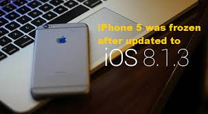 Problem iPhone 5 Was Frozen After Updated To iOS 8 1 3