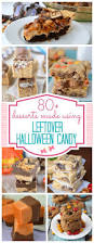 Healthiest Halloween Candy 2015 by 80 Desserts To Make With Leftover Halloween Candy Crazy For Crust