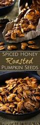 Storing Pumpkin Pieces by Spiced Honey Roasted Pumpkin Seeds The Chunky Chef