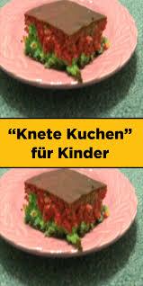 knete kuchen für kinder lebensmittel essen kinder kuchen