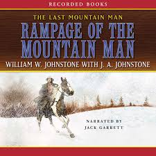 Extended Audio Sample Rampage Of The Mountain Man Audiobook By William W Johnstone