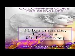 Mermaids Fairies Fantasy Coloring Books For Grown Ups Adults Wingfeather Volume 4