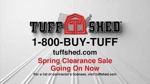 Home Depot Tuff Shed Commercial by Tuff Shed Tv Commercial U0027spring Clearance Sale U0027 Ispot Tv