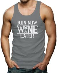 run now wine later gym workout exercise men u0026 039 s tank top t shirt