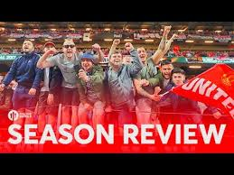 MANCHESTER UNITED 2016 17 SEASON REVIEW