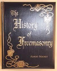 The History Of Freemasonry Its Legendary Origins By Albert Gallatin Mackey Hardcover