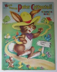 1950s Saalfield Here Comes Peter Cottontail Coloring Book