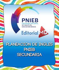 Planeaciones De Ingles Secundaria 2017 2018 PNIEB ACTUALIZADAS