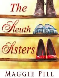 FREE FOR A LIMITED TIME The Sleuth Sisters Mystery Book 1 CHECK OUT REST OF SERIES