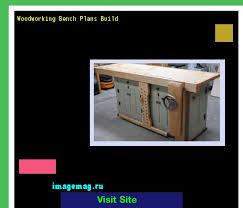 best 20 woodworking bench plans ideas on pinterest workbench