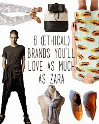 6 ETHICAL STORES YOULL LOVE AS MUCH ZARA Slow FashionFashion