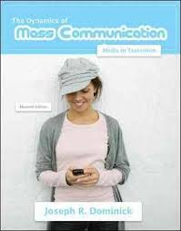 Media In Transition Dynamics Of Mass Communication 12th Edition 9780073526195 0073526193