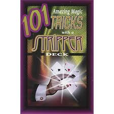 101 Amazing Magic Tricks With A Stripper Deck By Royal