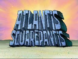 That Sinking Feeling Spongebob Transcript by Atlantis Squarepantis Transcript Encyclopedia Spongebobia