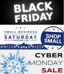 Black Friday And Cyber Monday Black Friday Small Business Saturday Cyber Monday Deal
