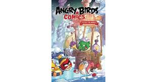 Angry Birds Comics Volume 4 Fly Off The Handle By Paul Tobin
