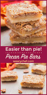 Epicurious Pumpkin Pecan Pie by Easy Pecan Pie Bars Recipe The Weary Chef