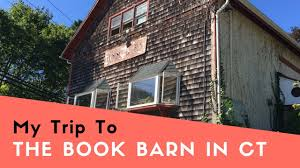 My Trip To The Book Barn In CT! - YouTube Top 10 Rustic Wedding Venues In New England Chic Niantic She Is Going Places Connecticut Offers Used Bookfans A Host Of Unique To Nothing Mundane Mosquitoes Sunny Nook Book Barn Ct I Love This Place And Miss My Trip To The In Youtube Weekend Cakes Tea Dreams Lovers Photographic Tour Sempre Dolce Book Barn Stock Photo Royalty Free Image 75924379 50 Ipdent Bookstores You Need Visit Every Us State Greenwich Home Heritage Restorations