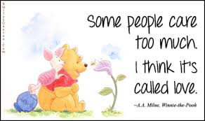 Winnie The Pooh Quotes Pooh by Widescreen People Quotes About Caring Too Much Quotesgram On In