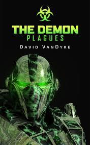 The Demon Plagues Plague Wars 6 By David VanDyke