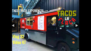100 Taco Truck Seattle S La Flaca Experience YouTube