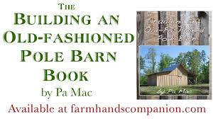 Building An Old-fashioned Pole Barn - The Book, By Pa Mac (trailer ... Metal Barns Pennsylvania Pa Steel Pole Shirk Buildings Licensed In Maryland Residential Building Tristate Nj Pole House Plan Morton Pa Barn Builder Lester Great For Wonderful Inspiration Ideas Constructing Your Or Garage Kits De Md Va Ny Ct Leesport Sk Cstruction