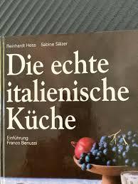 die echte italienische küche hess reinhardt und sabine sälzer