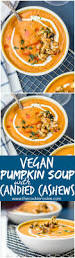 Jamaican Pumpkin Soup Vegan by 241 Best Vegan Meals Images On Pinterest Vegan Food
