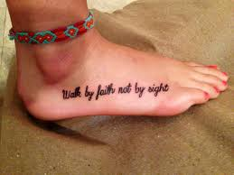 Walk By Faith Not Sight Tattoo