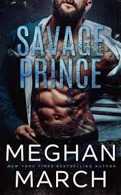 Savage Prince Trilogy 1 By Meghan March