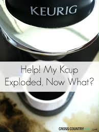 Mccafe Pumpkin Spice Keurig by Help My K Cup Exploded Now What