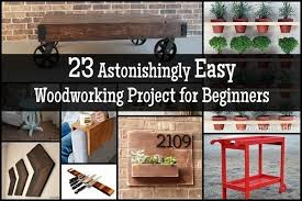 23 Astonishingly Easy Woodworking Project For Beginners 600x400