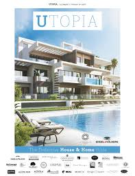 100 Utopia Residences UTOPIA The Definitive House Home Bible Issue 13 By Icon