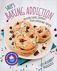 Sallys Baking Addiction Irresistible Cookies Cupcakes And