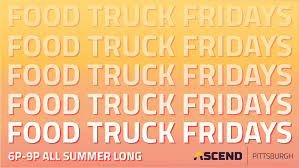 Food Truck Fridays At Ascend Pittsburgh @ ASCEND: Pittsburgh ...