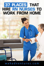 37 Places That Hire RN Nurses to Work From Home in 2018