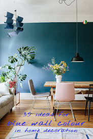 100 Decorated Wall 35 Ideas For Blue Wall Colour In Home Decoration Alizs Wonderland