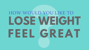 How To Lose Weight Feel Great