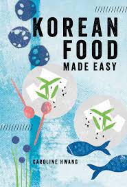 Korean Food Made Easy - Caroline Hwang - 9781760523381 - Murdoch Books Roy Chois Favorite La Food Trucks Tomahawk Steak 4 Musttry Unique Dishes At Hanjip Korean Bbq Los Angeles Food Truck Gal Best In Kogi Wikipedia Miracle Mile Mobile Eats 19 Essential Winter 2016 Eater Utah Countys First Restaurant Drives Diners To Another Tip Jar On A Out About In Kuala Lumpur Tapak Truck Park Is The Taco Cbs Belly Bombz Roaming Hunger