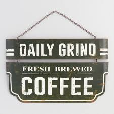 Daily Grind Coffee Metal Sign