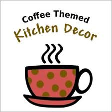It Only Seems Natural To Combine The Two Into A Charming Kitchen With Coffee Themed Decor